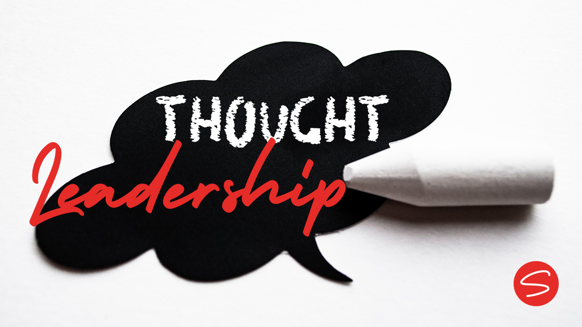 Thought leadership – the silver bullet in your content marketing arsenal